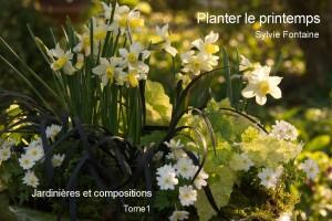 Couverture du Cd-livre numérique Planter le printemps Jardinières et compositions