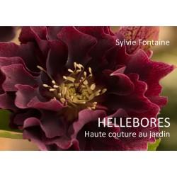 HELLEBORES Haute couture au jardin Cd livre numérique  Sylvie Fontaine